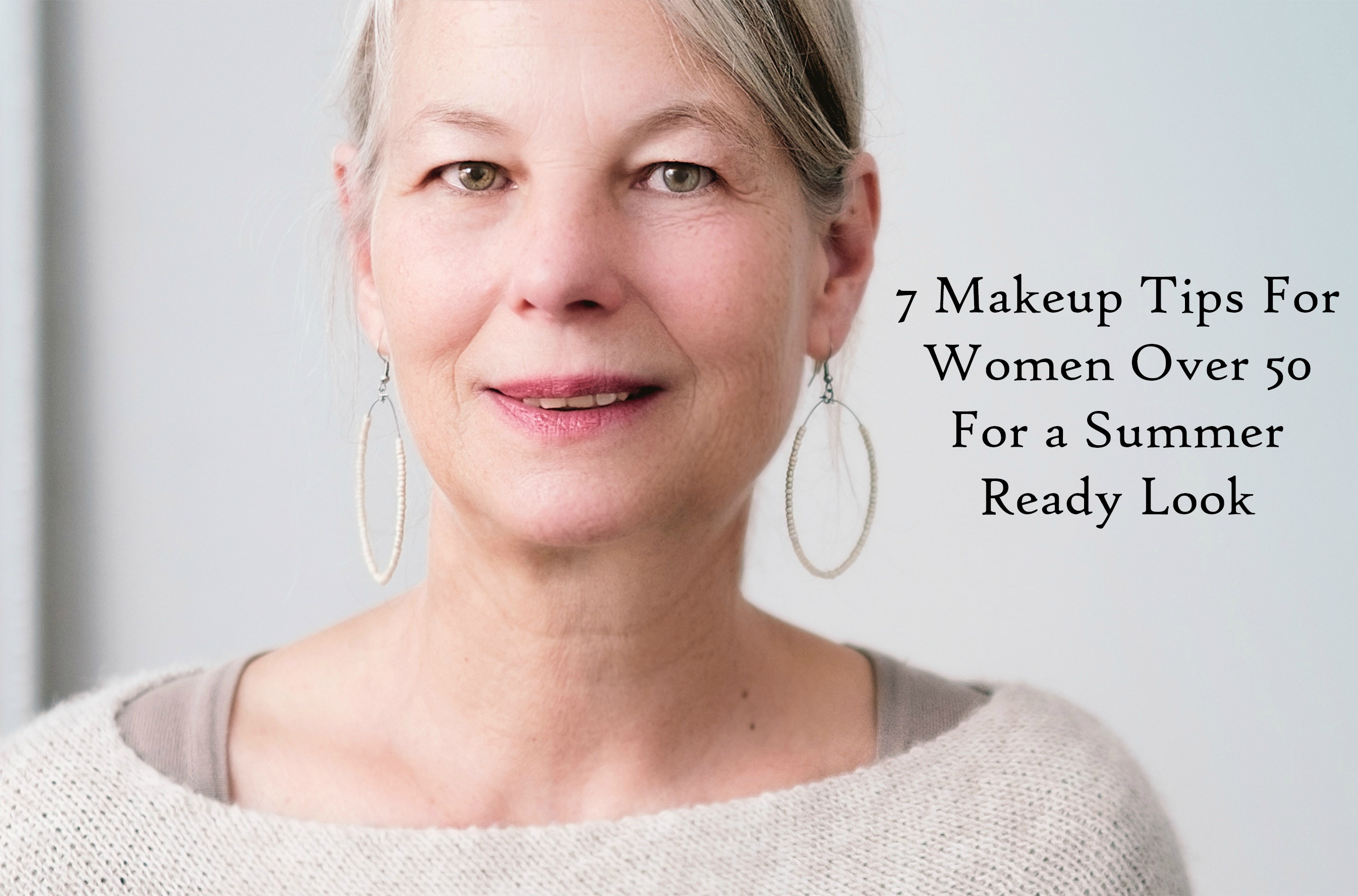 7 Makeup Tips for Women Over 50 For A Summer Ready Look ...