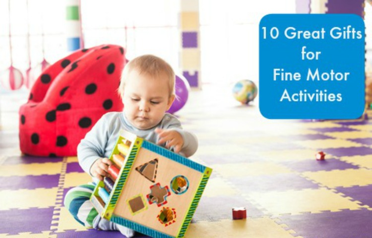 top 10 gifts for fine motor development