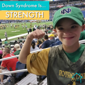 down syndrome is strength